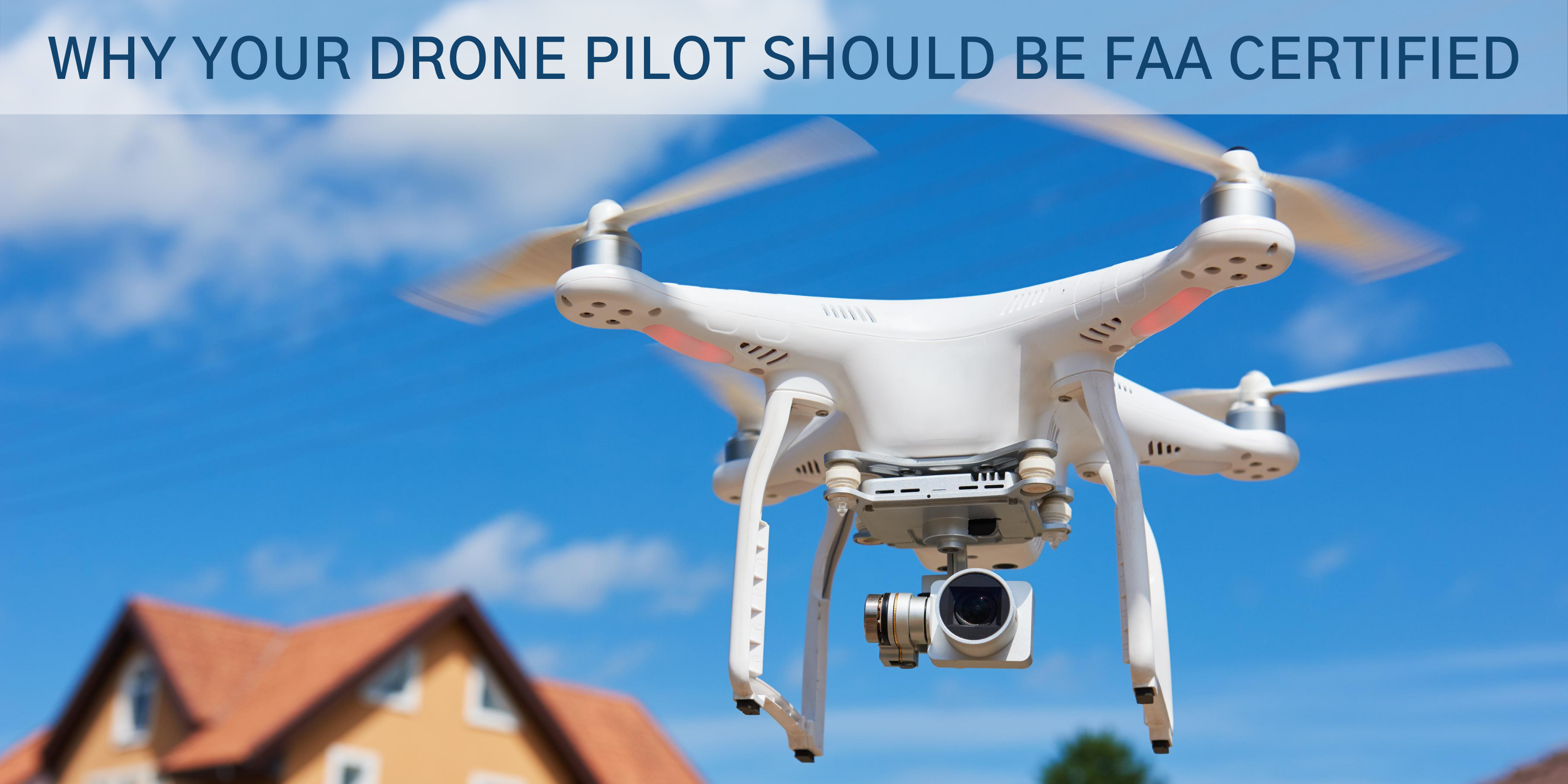 A white drone flying near a house for video and photography but make sure your drone pilot is FAA certified