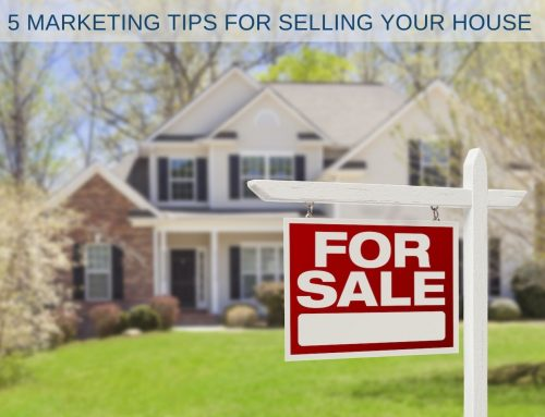 5 Marketing Tips for Selling Your House