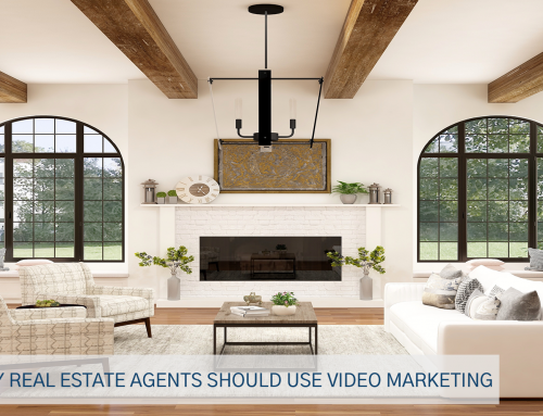 Why Real Estate Agents Should Use Video Marketing